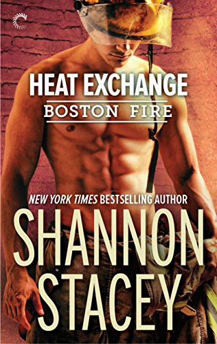 Heat Exchange (Boston Fire) by Shannon Stacey