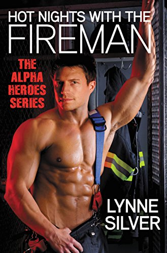 Hot Nights with the Fireman by Lynne Silver. A fireman in shirtless in a locker room, but he still has on his pants and only one suspender. He has a lot of abs he wants to show you.