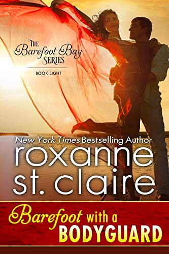 Barefoot with a Bodyguard by Roxanne St. Claire