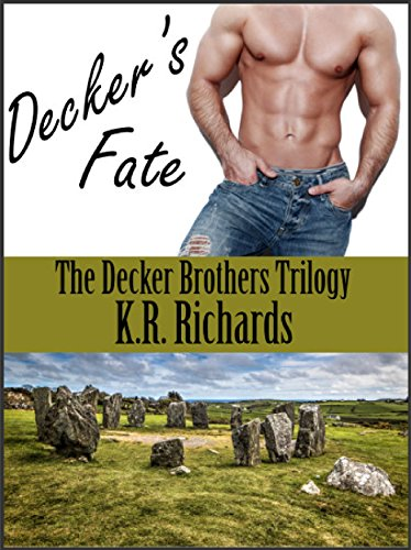 Decker's Fate (The Decker Brothers Trilogy Book 1) by K. R. Richards
