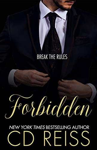 Forbidden: A Standalone by CD Reiss