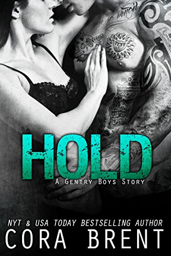 HOLD (Gentry Boys) by Cora Brent