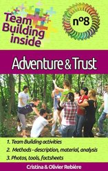 Team Building inside n°8 - adventure & trust