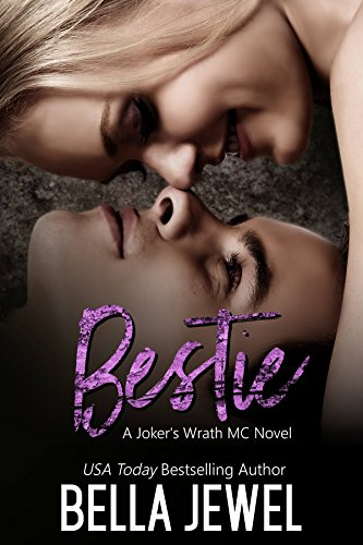 Bestie: Joker's Wrath MC by Bella Jewel