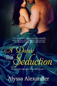 A Dance with Seduction by Alyssa Alexander Cover