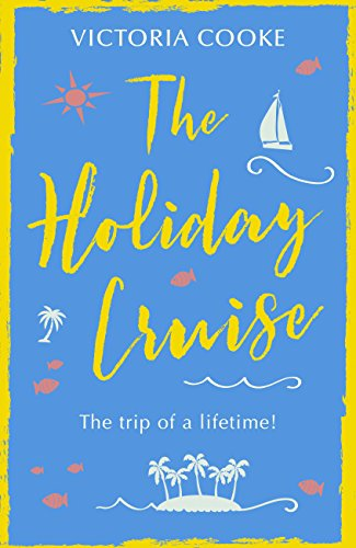 Purchase The Holiday Cruise by Victoria Cooke on Amazon.com
