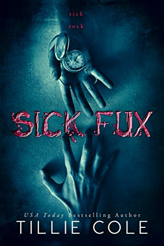 Purchase SICK FUX by Tillie Cole on Amazon.com