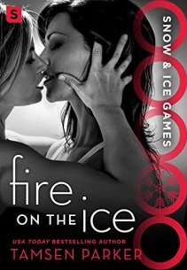 Fire on the Ice by Tamsen Parker Book Cover