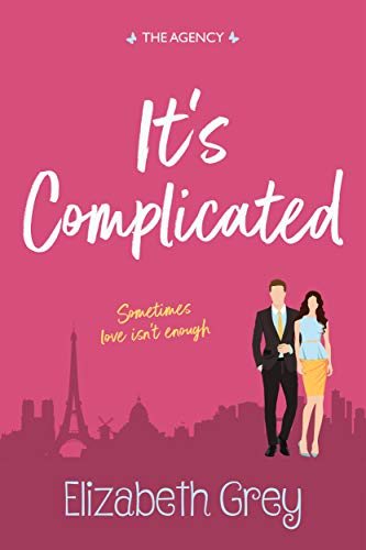 Purchase It's Complicated (The Agency Book 2) by Elizabeth Grey on Amazon.com