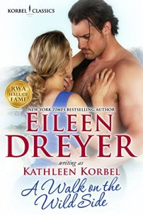 A Walk on the Wild Side by Eileen Dreyer writing as Kathleen Korbel Cover