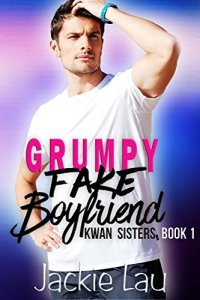 Grumpy Fake Boyfriend by Jackie Lau Book Cover