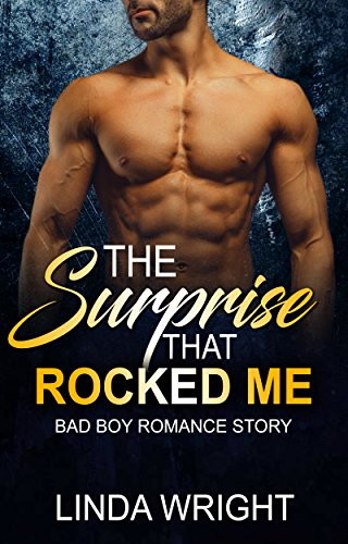 The Surprise That Rocked Me by Linda Wright