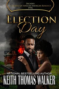 Election Day by Keith Thomas Walker book cover