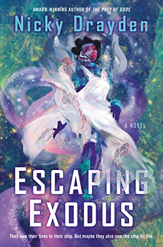Escaping Exodus by Nicky Drayden. A pretty woman in a gauzy white dress is floating in a purple and green galaxy.