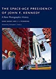 The Space-Age Presidency of John F. Kennedy