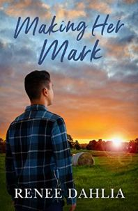 Making Her Mark by Renee Dahlia Book Cover