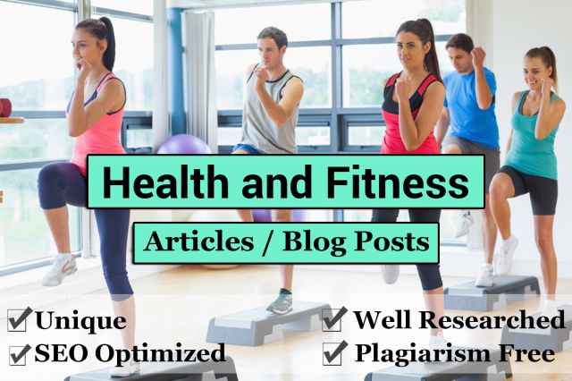 I will write health and fitness articles and blog posts - AnyTask.com
