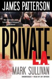 Private LA audiobook by James Patterson & Mark Sullivan