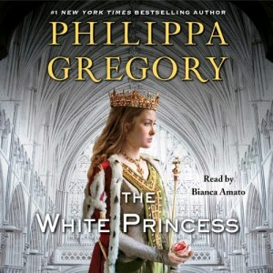 The White Princess audiobook, written by Philippa Gregory