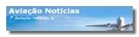 Link to Aviação Notícias | Revista de Aviação | Civil, Defesa, Espaço e Turismo