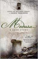 Medusa, A Love Story by Sasha Summers: Book Cover