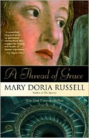 A Thread of Grace by Mary Doria Russell: Book Cover