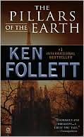 The Pillars of the Earth by Ken Follett: Book Cover