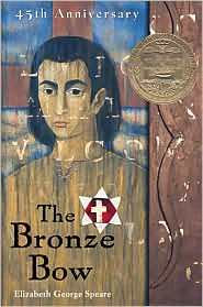 The Bronze Bow by Elizabeth George Speare: Book Cover