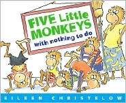 Five Little Monkeys with Nothing to Do by Eileen Christelow: Book Cover