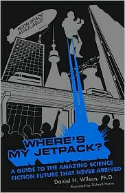 Wheres My Jetpack? is a great non-fiction companion to Doktor Sleepless