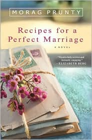 Recipes for a Perfect Marriage by Morag Prunty: Book Cover