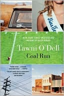 Coal Run by Tawni O'Dell: Book Cover