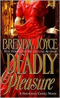 Deadly Pleasure by Brenda Joyce: Book Cover