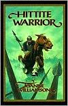 Hittite Warrior by Joanne S. Williamson: Book Cover
