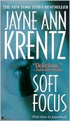 Soft Focus by Jayne Ann Krentz: Book Cover