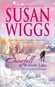 Snowfall At Willow Lake (Lakeshore Chronicles Series) by Susan Wiggs: Book Cover