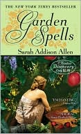 Garden Spells by Sarah Addison Allen: Book Cover