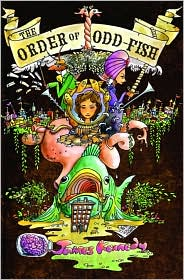 James Kennedy the Order of the Odd-Fish Book Cover