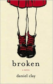 Broken by Daniel Clay: Book Cover