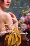 The Edge of Impropriety by Pam Rosenthal: Book Cover