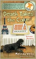 Death Takes the Cake by Melinda Wells: Book Cover