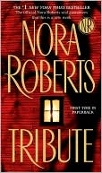 Tribute by Nora Roberts: Book Cover