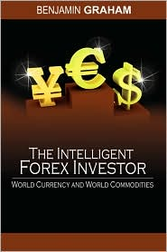 The Intelligent Forex Investor by Benjamin Graham: Book Cover