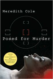 Posed for Murder by Meredith Cole: Book Cover