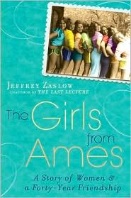 The Girls from Ames by Jeffrey Zaslow: Book Cover
