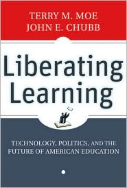 Liberating Learning by Terry M. Moe: Book Cover