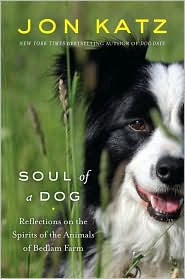 Soul of a Dog by Jon Katz: Book Cover