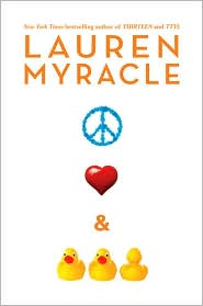 Peace, Love, and Baby Ducks by Lauren Myracle: Book Cover