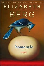 Home Safe by Elizabeth Berg: Book Cover