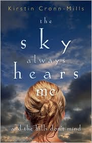 The Sky Always Hears Me by Kirstin Cronn-Mills: Book Cover